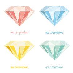 You Are Precious - Diamond Illustration Art Print