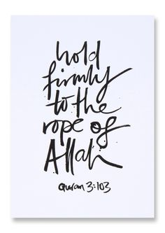 Hold Firmly to the Rope of Allah - Islamic Art Print Islamic Qoutes, Muslim Quotes, Islamic Art, Allah Quotes, Quran Quotes, Poem Quotes, Allah Islam, Islam Muslim, Self Reminder