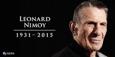 """Actor, Icon and Poet Leonard Nimoy passed away this morning at the age of 83. He will be missed by generations. """"Live long and prosper"""" Leonard. RIP"""
