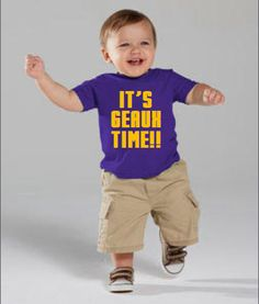 Hey, I found this really awesome Etsy listing at https://www.etsy.com/listing/248755465/its-geaux-time-childs-tee-or-onesie