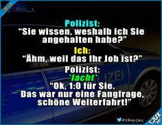 Unsere Polizisten haben auch Humor :)