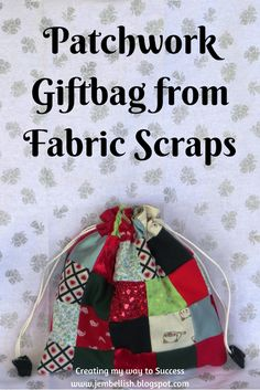 Patchwork Gift Bag from Fabric Scraps - how to use your fabric scraps for a gift wrapping bag that is reusable and eco-friendly - and so cute that it's s much a gift as the gift itself! By Creating my way to Success. Organizing Fabric Scraps, Organize Fabric, Baby Patchwork Quilt, Crazy Patchwork, Buy Fabric, Scrap Fabric, Quilting Fabric, Fabric Sewing, Chenille Fabric
