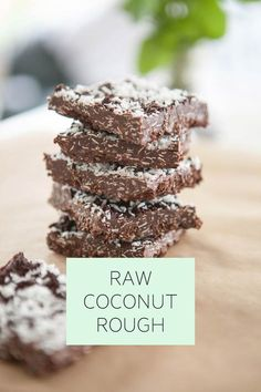 A delicious, healthy Raw Coconut Rough recipe free from all dairy and refined sugars. Super easy to make.