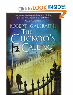 The Cuckoo's Calling (Cormoran Strike): Amazon.co.uk: Robert Galbraith, J.K.Rowling: Books