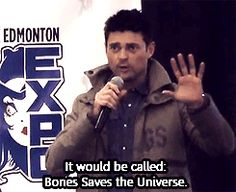 "Fan question to Karl Urban on the next Star Trek movie: ""If you were going to write the next Star Trek film, what would the plot be?"" Karl: ""It would be called 'Bones Saves the Universe.'"" LOL - works for me."