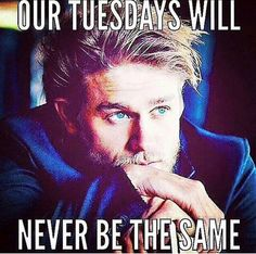 No more SOA! I am lost without you! Tuesday's will never be the same.