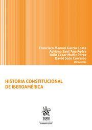 Historia Constitucional De Iberoamérica García Costa Francisco Manuel Dir 2019 Historia