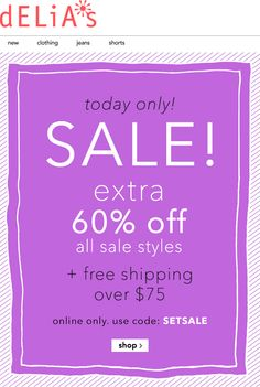 Pinned June 13th: Extra 60% off sale items online today at d#ELiA*s via promo SETSALE #coupon via The #Coupons App
