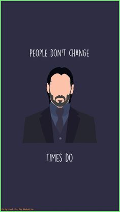 iPhone Wallpaper Quotes with Beautiful Images iPhone Wallpaper Quotes with Beautiful Images - John Wick: Chapter 2 Phone Wallpaper John Wick Hd, John Wick Movie, Keanu Reeves Zitate, Wallpaper Telephone, People Dont Change, Keanu Reeves Quotes, Keanu Reeves John Wick, Citations Film, Movie Wallpapers