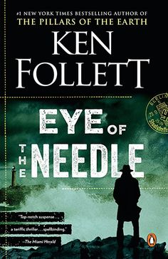 Töltse le vagy olvassa el online Eye of the Needle Ingyenes Könyvek PDF/ePub - Ken Follett, The worldwide phenomenon from the bestselling author of The Pillars of the Earth, World Without End, and A Column of. Free Pdf Books, Free Ebooks, Ken Follett, Penguin Random House, Penguin Books, I Love Books, Read Books, Free Reading, Ebook Pdf
