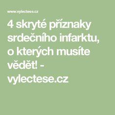 4 skryté příznaky srdečního infarktu, o kterých musíte vědět! - vylectese.cz