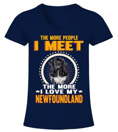 I Meet More Love My Newfoundland  #gift #idea #shirt #image #animal #pet #dog #bestgift #cat #bichon #coffemugs