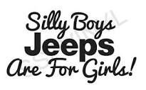 Jeeps are for girls!
