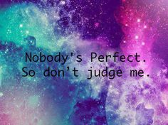 don't judge me quotes | dont-judge-me-quotes.jpg