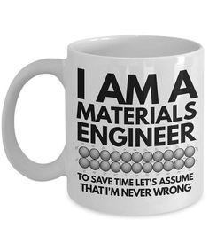 Materials Engineer Mug  Funny Materials Engineer Coffee Mug