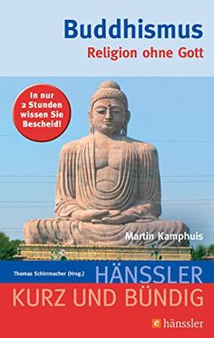 Buddhismus Religion ohne Gott Kurz und bndig German Edition * Check out the image by visiting the link.