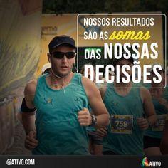 Receba diariamente as frases motivacioais do Ativo.com. E comece o dia com força, foco e determinação nos treinos.