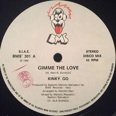 Kinky Go- Gimme The Love (Vinyl,12'') 1986 Love Radio, Love Label, Italo Disco, Music Radio, Recording Studio, Music Publishing, Cover Design, Kinky, Archive