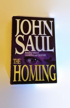 Check out this item in my Etsy shop https://www.etsy.com/listing/497311227/the-homing-by-john-saul-hardcover