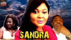 Sandra - Yoruba Movies