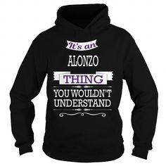 Awesome Tee ALONZO ALONZOBIRTHDAY ALONZOYEAR ALONZOHOODIE ALONZONAME ALONZOHOODIES  TSHIRT FOR YOU T shirts