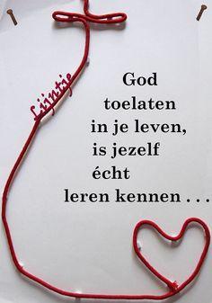 God toelaten in je leven, is jezelf echt leren kennen...