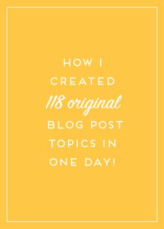 If you're stuck on how to create relevant and interesting blog topics for your audience, then you need to read these 6 simple ways I created 118 blog post topics in one day! Click now or pin and save for later!
