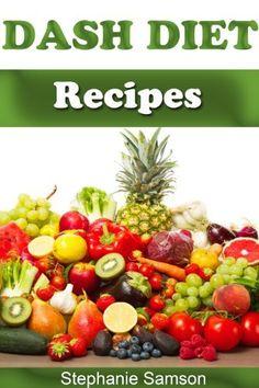 Dash Diet Recipes by Stephanie Samson, http://www.amazon.com/dp/B00G3DGDZO/ref=cm_sw_r_pi_dp_ZXUZtb1N8AB8V