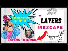 Inkscape layers tutorial - How to you layers in Inkscape Overview of lay... Inkscape Tutorials, Vector Graphics, Layers, Tools, Art, Layering, Art Background, Instruments, Kunst