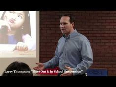 Larry Thompson on Time Out & In School Suspension - Larry will be speaking at the National Conference on School Discipline in Atlanta! www.sdiscipline.com