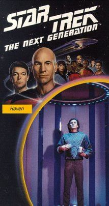 """Star Trek: The Next Generation"" Haven (TV episode 1987) - s1e10"