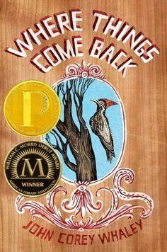 Where Things Come Back by John Corey Whaley. Winner of the William C. Morris Debut Award and the Michael L. Printz Award #YA #guysread