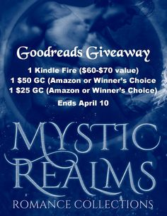 Tina Donahue Books - Heat with Heart: Mystic Realms Goodreads Giveaway - Awesome Prizes #MysticRealms #Giveaway #KindleFire #GCs