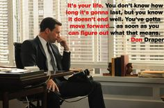 Wise Words from Don Draper - Nklein Design