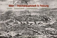 The Historical Map Portal The Siege, Empire, Fortification, Throughout The World, Historical Maps, Eastern Europe, Homeland, Hungary, Vienna