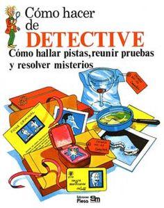 Cómo hacer de detective