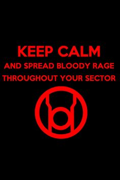 Keep Calm Red Lantern Background by on DeviantArt Lantern Corps Oaths, Red Lantern Corps, White Lanterns, Lanterns Decor, Green Lantern Wallpaper, Dc Comics, Lantern Rings, Phone Wallpaper For Men, Red Vs Blue