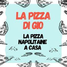 Réalisez votre première Pizza Napolitaine chez vous grâce à La Pizza DI GIO. #pizza #napolitaine 🍕 Pizza Napolitaine, Italian Cuisine