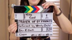 Prayer of St. Francis -- Performed By Wendy Child, Directed by Ed Clark, Produced by Chase Oaks Church