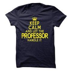 Professor - #diy gift #sister gift. FASTER:   => https://www.sunfrog.com/LifeStyle/Professor.html?id=60505