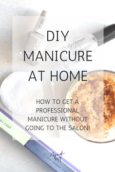 DIY Manicure at home! How to get a professional manicure without going to the salon!! | apartment149.com