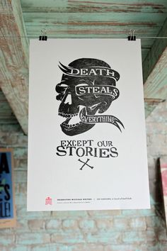 Death Steals Everything Except Our Stories. Print by Joe Benghauser for the Celebrate Michigan Writers series. in DWTCo