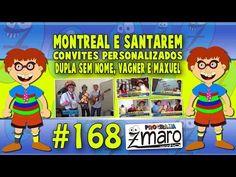Montreal e Santarem, Convites personalizados, Dupla Sem nome, Vagner e Maxuel e muito mais - Programa Zmaro 168