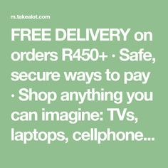 FREE DELIVERY on orders R450+ · Safe, secure ways to pay · Shop anything you can imagine: TVs, laptops, cellphones, kitchen appliances, toys, books, beauty and more · Shop the mobile app anytime, anywhere Pet Furniture, Free Delivery, Mobile App, Kitchen Appliances, Tvs, Laptops, Books, Shop, Beauty