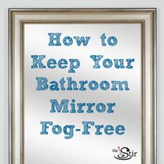 Beautiful bathrooms on pinterest 76 pins - Simple ways keep bathroom mirror fogging ...