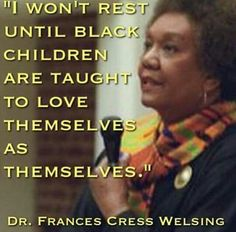 a biography of frances cress welsing Frances cress welsing was born on march 18, 1935 in chicago, illinois, usa as frances luella cress she died on january 2, 2016 in washington.