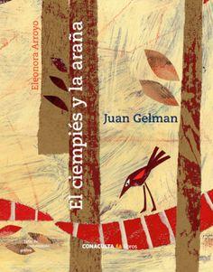 El ciempiés y la araña / Juan Gelman; ilustrado por Eleonora Arroyo | ¡Invitadxs a leer!