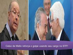 O ministro Celso de Mello envergonha a justiça ao proteger corruptos!