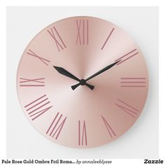 Pale Rose Gold Ombre Foil Roman Numerals Large Clock Rose Gold Ombre, Large Clock, Roman Numerals, Online Gifts, Anna Lee, Display, Wall, Prints, Beautiful