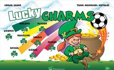 Lucky Charms 157089  digitally printed vinyl soccer sports team banner. Made in the USA and shipped fast by BannersUSA.  You can easily create a similar banner using our Live Designer where you can manipulate ALL of the elements of ANY template.  You can change colors, add/change/remove text and graphics and resize the elements of your design, making it completely your own creation.